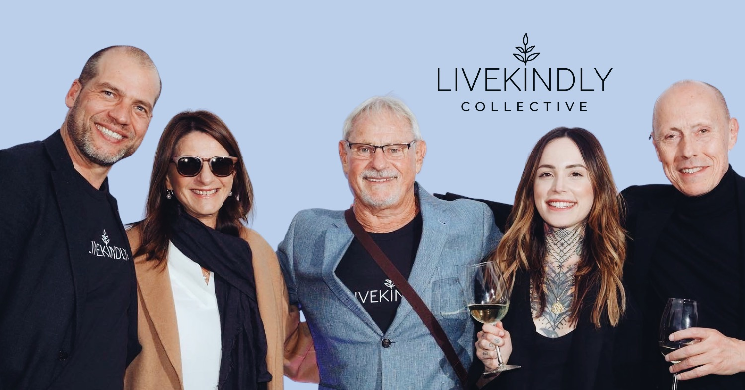 Livekindly Collective Raises $335M To Make Plant-Based Living The New Norm